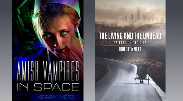 'Amish Vampires in Space,' 'The Living and the Undead'
