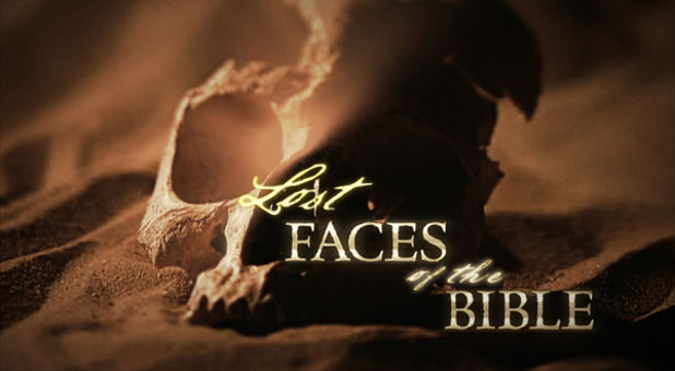 'Lost Faces of the Bible'